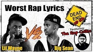 Worst Lyrics: Lil Wayne VS Big Sean   DEHH feat: The Rap Critic