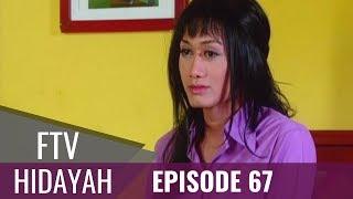 Video FTV Hidayah - Episode 67   Pembantu Waria Berhati  Mulia MP3, 3GP, MP4, WEBM, AVI, FLV Juni 2019