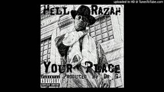 (NEW) Hell razah - Your place (Prod by Dr G)