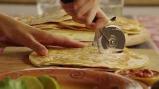 How to Make Quesadillas - Quesadilla Recipe