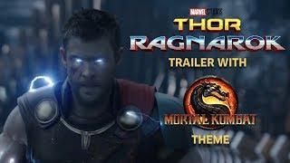 Video Thor Ragnarok Trailer with Mortal Kombat Theme MP3, 3GP, MP4, WEBM, AVI, FLV Oktober 2017