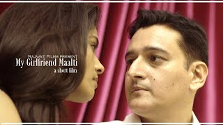My Girlfriend Maalti        A Short Film  Hd   English Subtitle    Rajwati Films