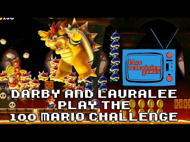 Darby And Lauralee Play Super Mario Maker 100 Mario Challenge - EP 1