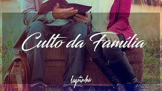 13/10/2016 - Culto da Família