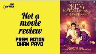 Video Prem Ratan Dhan Payo  | Not A Movie Review | Sucharita Tyagi | Film Companion MP3, 3GP, MP4, WEBM, AVI, FLV April 2019
