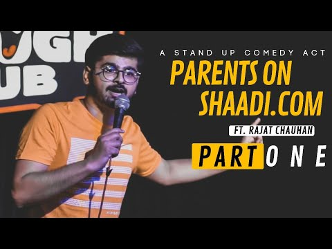 Parents on Shaadi.com - Part1  Stand-up comedy by Rajat Chauhan