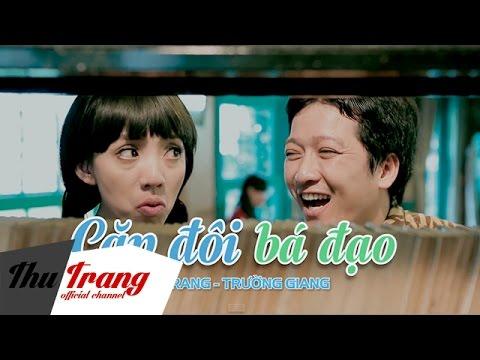 Trailer Cặp Đôi Bá Đạo - Trường Giang, Thu Trang, - Thời lượng: 34 giây.