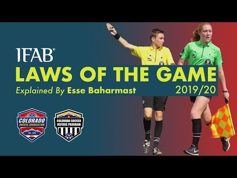Webinar - 2019/20 IFAB Laws Of The Game Changes: Explained By Esse Baharmast