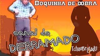 AlÔ Derramado ⍟ Boquinha de cobra ⍟ Voz de locutores do brasil