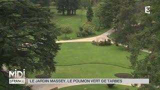 Tarbes France  city photo : SUIVEZ LE GUIDE : Le jardin Massey, le poumon vert de Tarbes