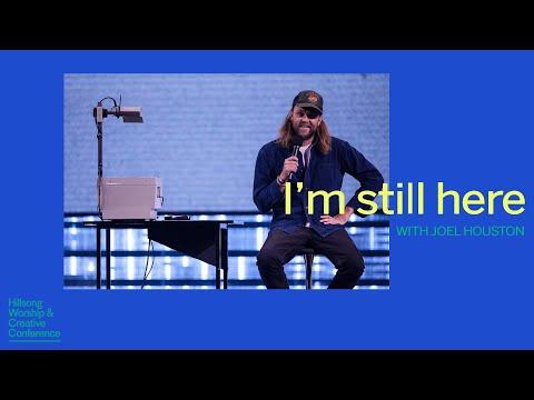 I'm Still Here | Joel Houston | Hillsong Worship & Creative Conference 2019