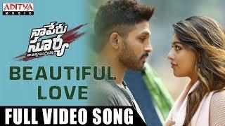 Video Beautiful Love Full Video Song | Naa Peru Surya Naa Illu India | Allu Arjun, Anu Emmanuel MP3, 3GP, MP4, WEBM, AVI, FLV September 2018
