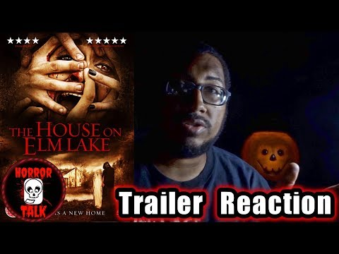 The House On Elm Lake 2017 Trailer Reaction