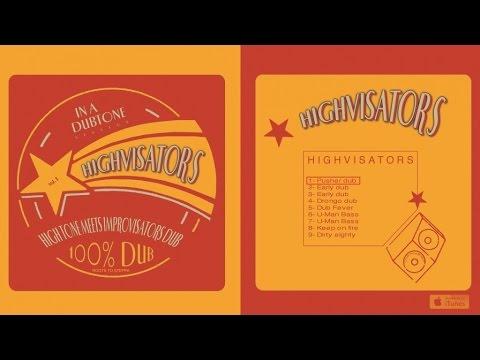 High Tone meets Improvisators Dub - Highvisators - #1 Pusher Dub
