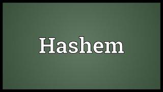 Hashem Meaning