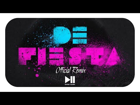 Letra De fiesta (Remix) Yandar & Yostin Ft Kevin Roldan