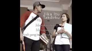 Relakan Jiwa Hazama (OST JIKA ITU TAKDIRKU) with lyrics