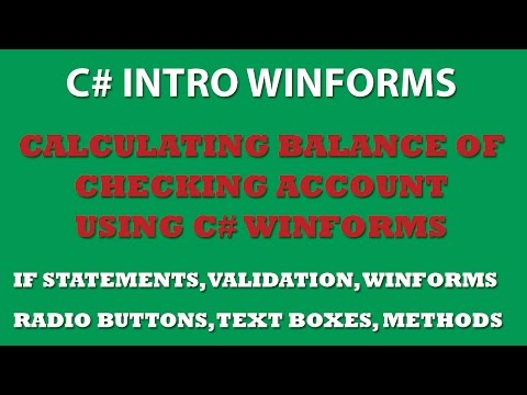 C# Programming Challenge: Create a project to compute checking account balance. (Winforms)