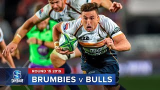 Brumbies v Bulls Rd.15 2019 Super rugby video highlights