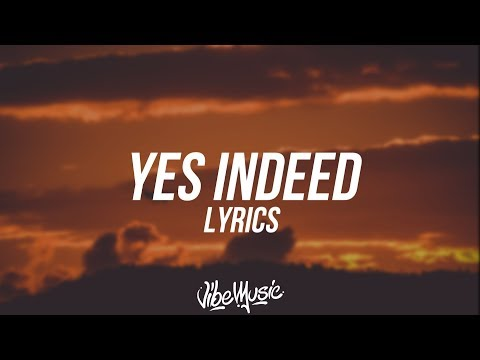 Video Drake & Lil Baby - Yes Indeed (Lyrics / Lyric Video) download in MP3, 3GP, MP4, WEBM, AVI, FLV January 2017