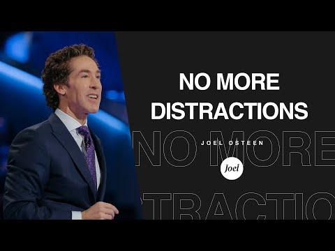 No More Distractions | Joel Osteen