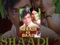 Shaadi Ke Baad - Classic Bollywood Movie - Jeetendra, Rakhee, Shatrughan Sinha