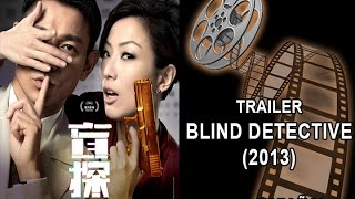 Nonton Blind Detective (2013) Trailer subtitulado al español Film Subtitle Indonesia Streaming Movie Download