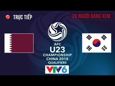 U23 Qatar vs U23 Hàn Quốc | Tranh Hạng 3 U23 Châu Á 2018 | Hiệp 2 - Thời lượng: 50 phút.