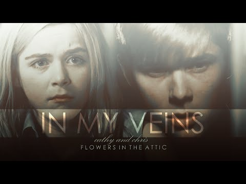 Flowers in The Attic - Chris and Cathy - In My Veins HD