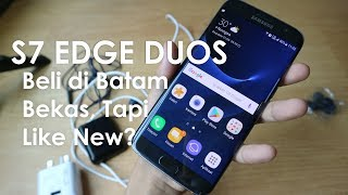 Video Review Samsung S7 EDGE DUOS - Beli di Batam Ga Sampe 5jt Kondisi Like New? MP3, 3GP, MP4, WEBM, AVI, FLV September 2017