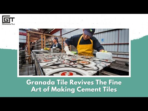 Granada Tile Revives The Fine Art Of Making Cement Tiles - Full Version