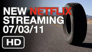 New Netflix Streaming This Week 07/03/11 - HD Trailers