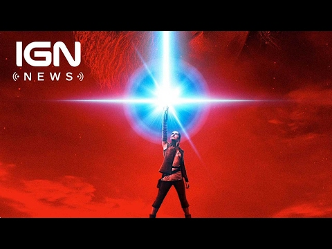Star Wars: The Last Jedi Poster Revealed - IGN News