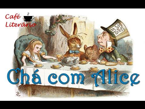 Café Literário #3: Chá com Alice