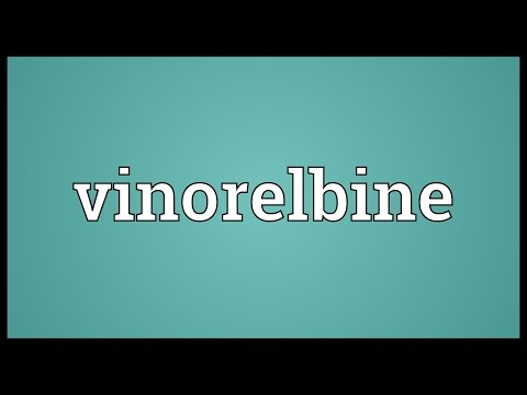 Vinorelbine Meaning