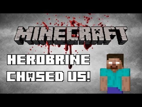 Minecraft! - Herobrine Chased us