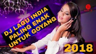 LAGU DJ INDIA PALING ENAK BUAT GOYANG #2018 | Sona Khitna Sona Hai