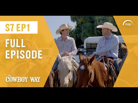 The Cowboy Way | S7 Ep1 | Saddle Up, Partner