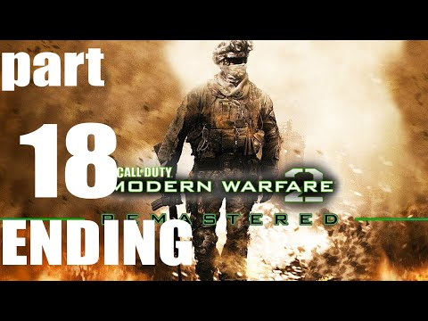 Call of Duty Modern Warfare 2 Remastered Gameplay Walkthrough Part 18 Ending 4K 60FPS
