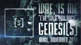 Video Woe, Is Me - I've Told You Once (Lyric Video) MP3, 3GP, MP4, WEBM, AVI, FLV September 2018
