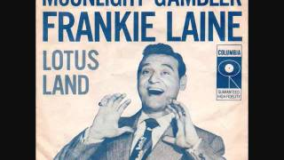 Video Frankie Laine - Moonlight Gambler (1956) MP3, 3GP, MP4, WEBM, AVI, FLV Desember 2018