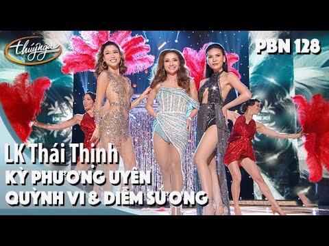 PBN 128 | Diễm Sương, Kỳ Phương Uyên, Quỳnh Vi - LK Thái Thịnh - Thời lượng: 5 phút và 16 giây.