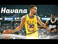 "Stephen Curry Mix ~ ""Havana"" ᴴᴰ"