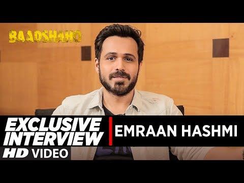 Interview with Emraan Hashmi   Baadshaho