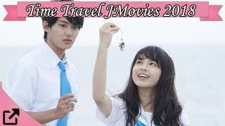 Time Travel Japanese Movies 2018
