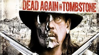 Nonton Dead Again In Tombstone Exclusive Clip   I Want That Box  2017  Danny Trejo Action Movie Hd Film Subtitle Indonesia Streaming Movie Download
