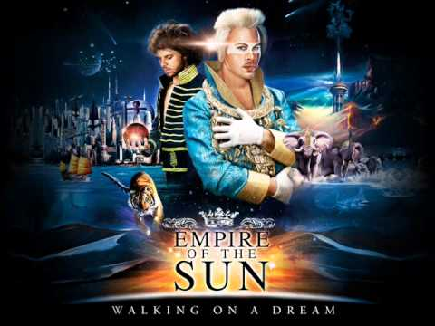 empire of the sun – walking on a dream (2008)