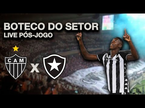 BOTECO DO SETOR: Atlético Mineiro x Botafogo