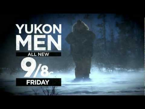 Yukon Men | Friday at 9/8c