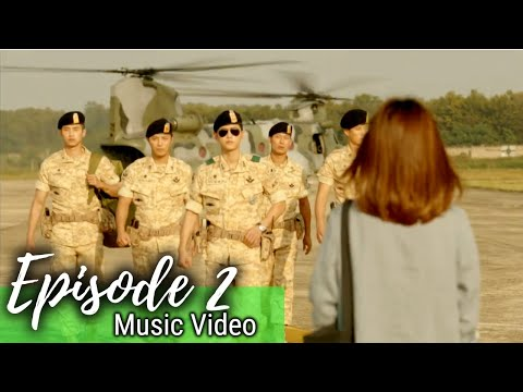 Descendants of The Sun Episode 2 Music Video